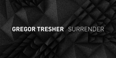 Gregor Tresher – Surrender EP